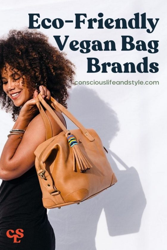 Eco-Friendly and Vegan Bag Brands - Conscious Life & Style