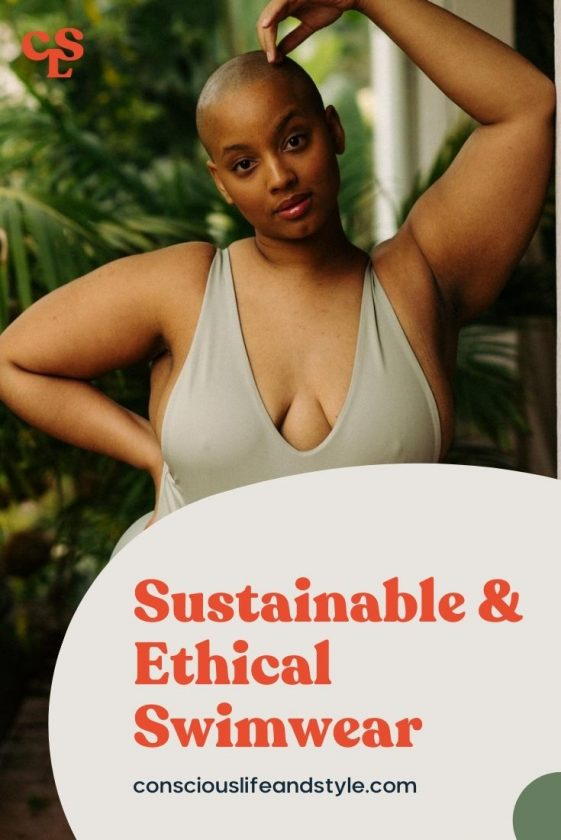 Sustainable and ethical swimwear - Conscious Life and Style
