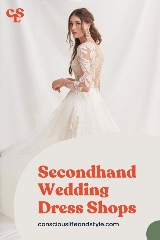 Secondhand wedding dress shops - Conscious Life & Style