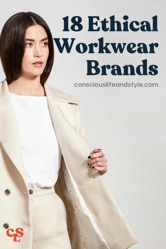 18 Ethical Workwear Brands - Conscious Life and Style