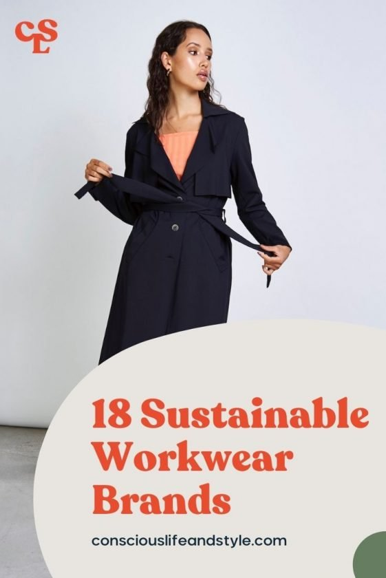 18 Sustainable Workwear Brands - Conscious Life and Style