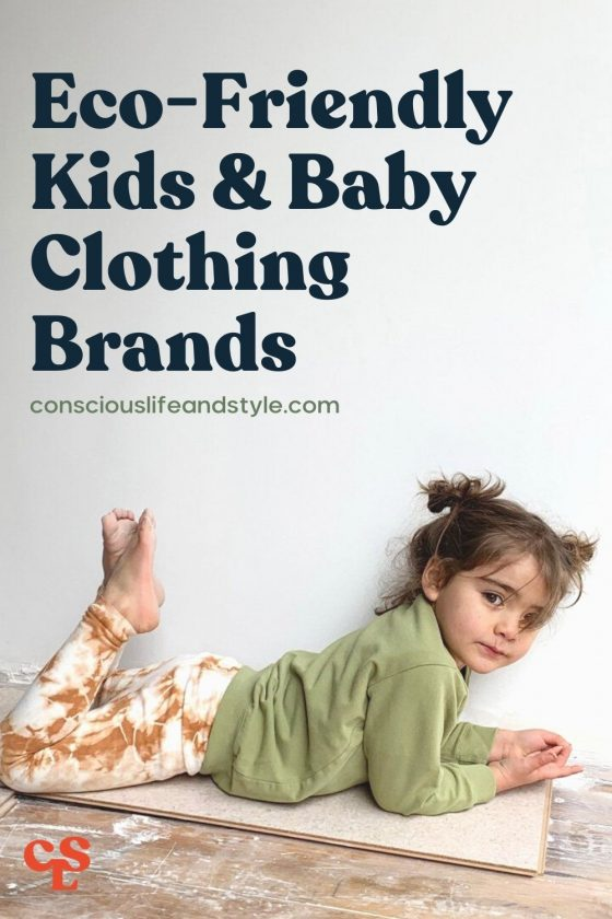 Eco-Friendly Kids & Baby Clothing Brands - Conscious Life & Style