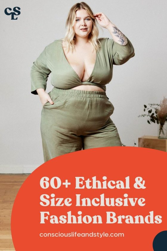 60+ Ethical & size inclusive fashion brands - Conscious Life & Style