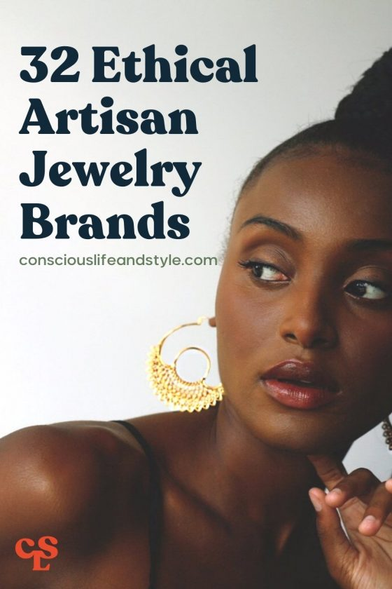 32 Ethical Artisan Jewerly Brands - Conscious Life & Style