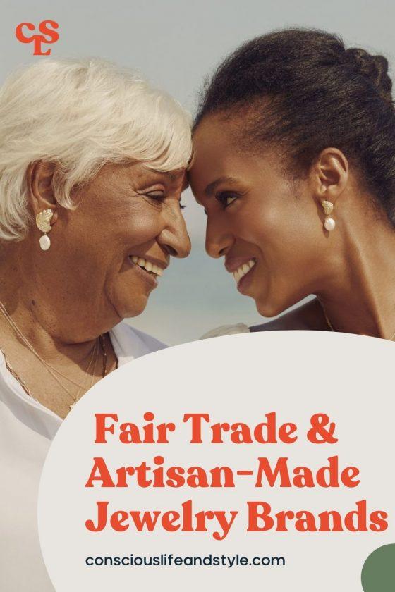 Fair-Trade & Artisan-Made Jewerly Brands - Conscious Life & Style