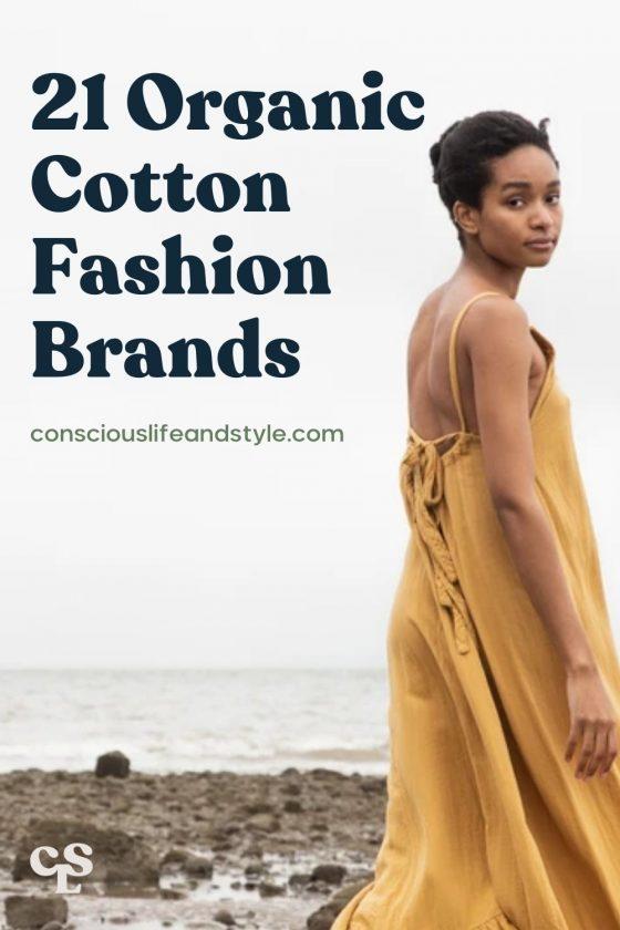 21 Organic Cotton Fashion Brands - Conscious Life & Style