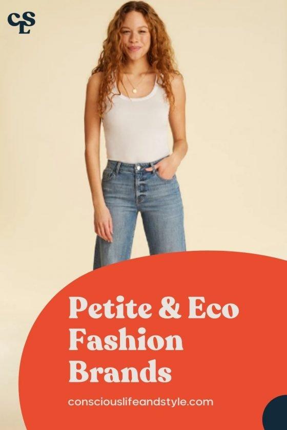 Petite & Eco Fashion Brands - Conscious Life & Style
