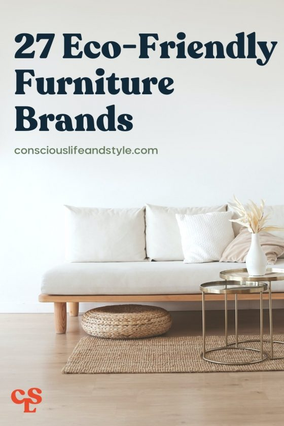 27 Eco-friendly furniture brands - Conscious Life $ Style