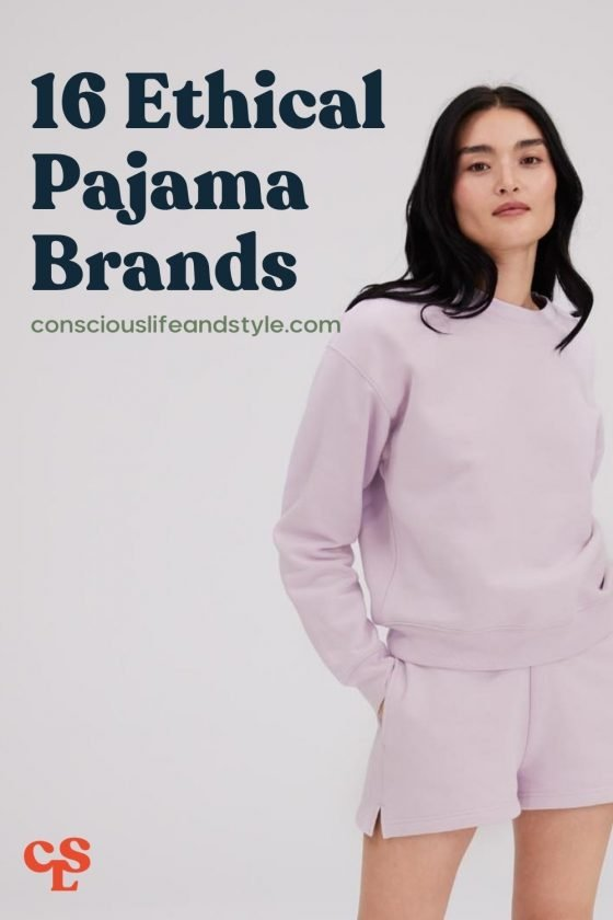 16 Ethical Pajama Brands - Conscious Life & Style