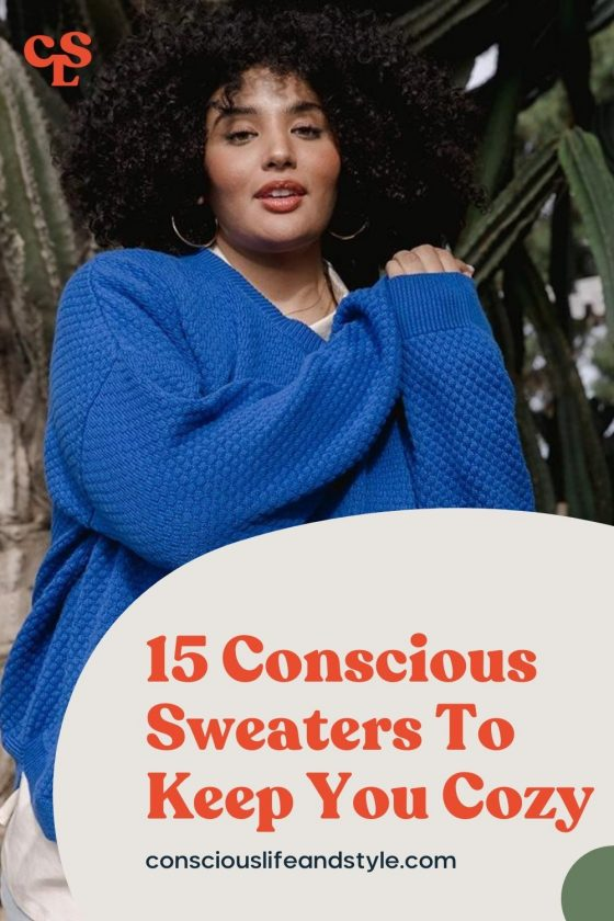 15 Conscious Sweaters To Keep You Cozy - Conscious Life & Style