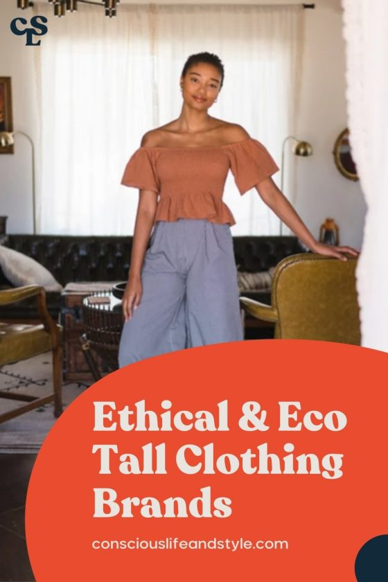 Ethical & eco tall clothing brands - Conscious Life & Style