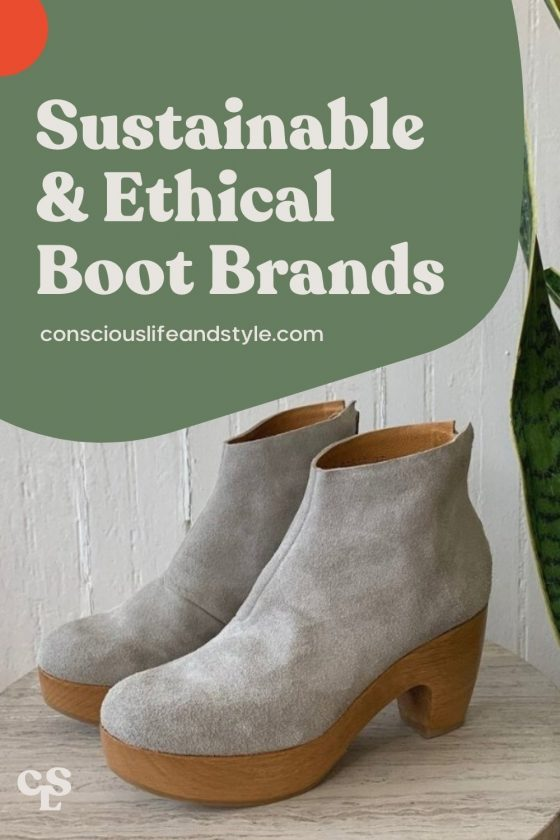 Sustainable & Ethical Boot Brands - Conscious Life & Style