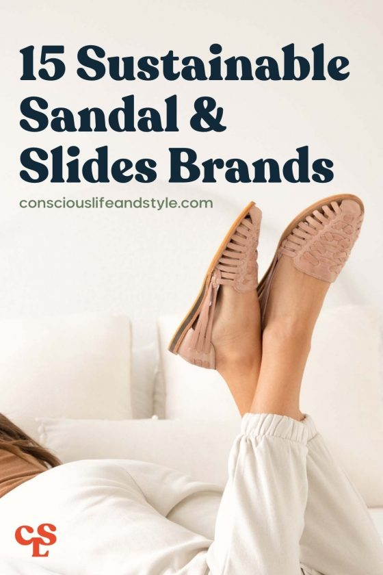 15 Sustainable sandal & slides brands - Conscious Life & Style