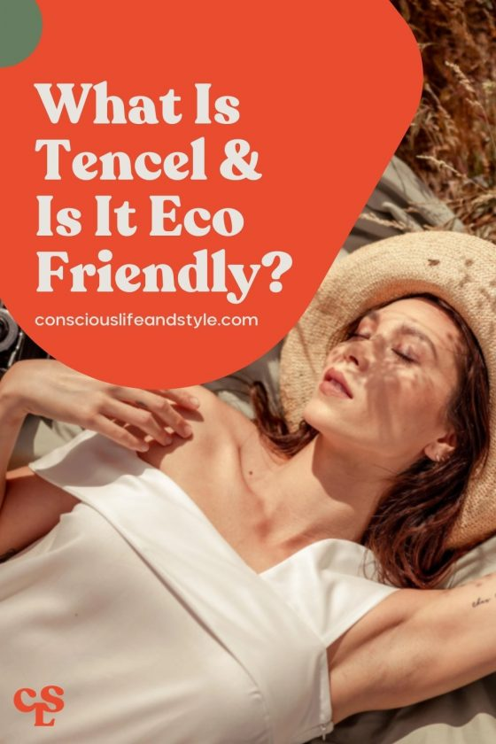 What is Tencel and is it Eco-Friendly? - Conscious Life and Style