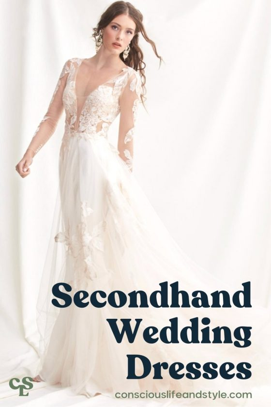 Secondhand wedding dresses - Conscious Life & Style