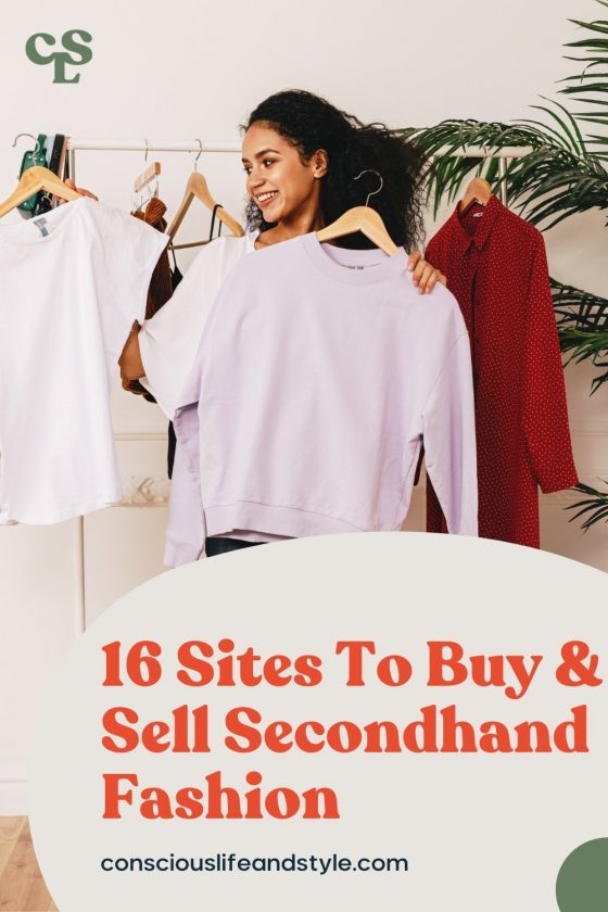 16 Sites To Buy & Sell Secondhand Fashion - Conscious Life & Style