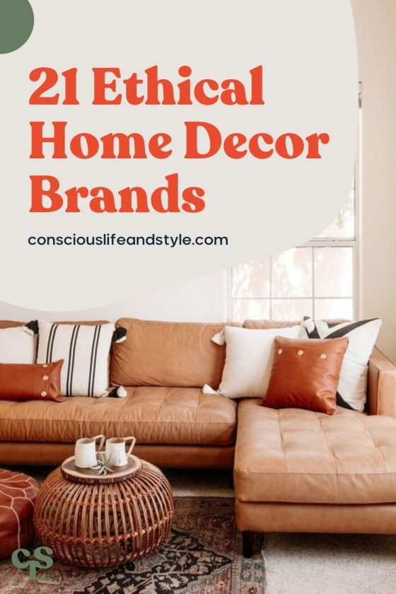 21 Ethical Home Decor Brands -Conscious Life and Style
