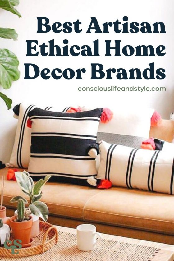 Best Artisan Ethical Home Decor Brands - Conscious Life and Style
