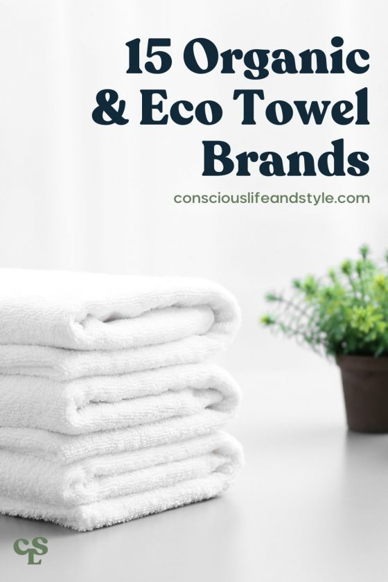 15 Organic & Eco Towel Brands - Conscious Life and Style