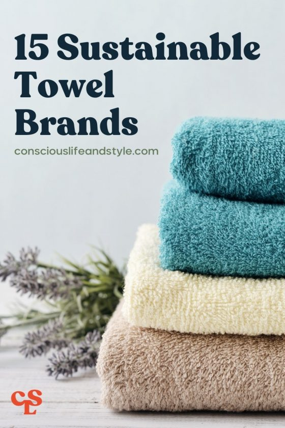15 Sustainable Towel Brands - Conscious Life and Style