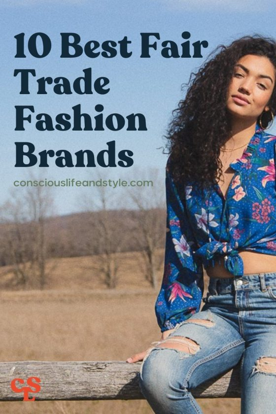 10 Best Fair Trade Fashion Brands - Conscious Life and Style