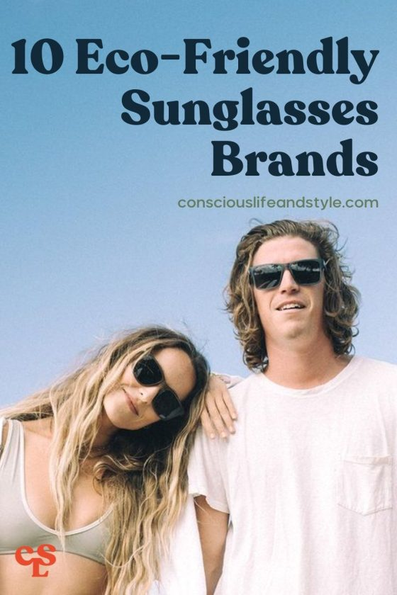 10 Eco-Friendly Sunglasses Brands - Conscious Life and Style