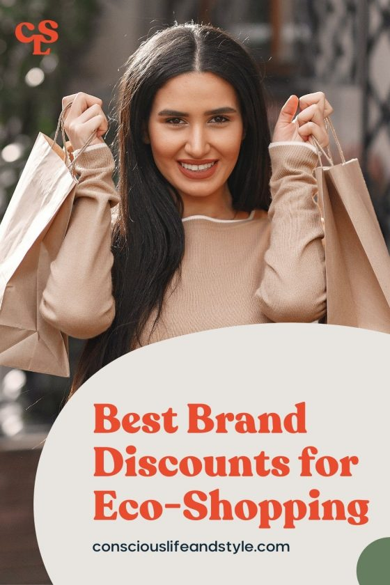 Best Brands Discounts for Eco-Shopping - Conscious Life and Style
