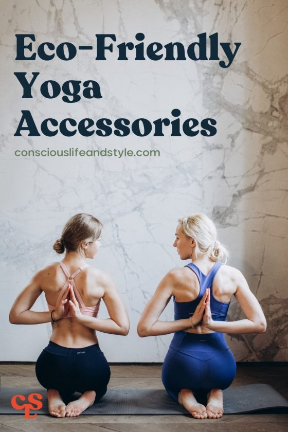 Eco-Friendly Yoga Accessories - Conscious Life and Style