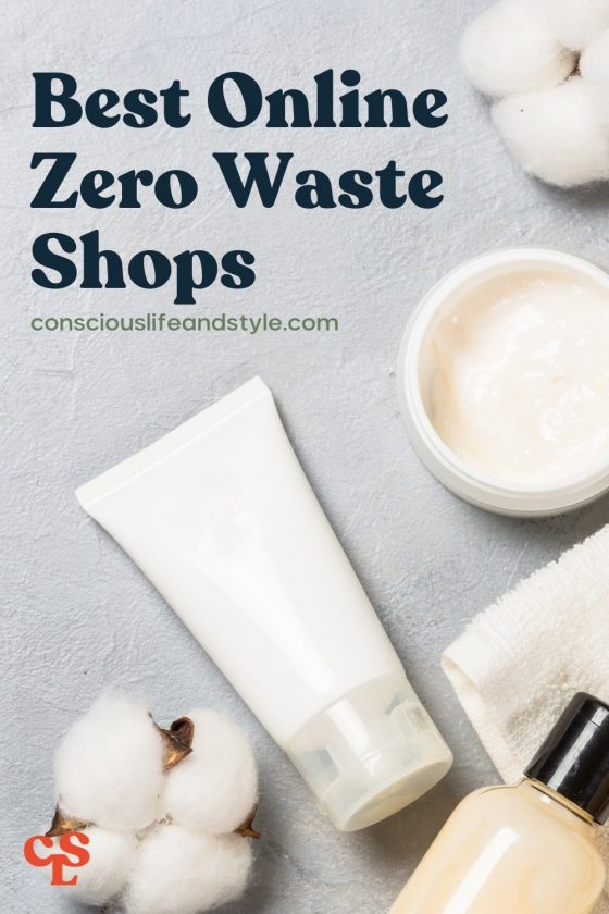 Best Online Zero Waste Shops - Conscious Life and Style
