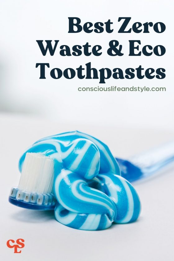 Best Zero Waste & Eco Toothpastes - Conscious Life and Style