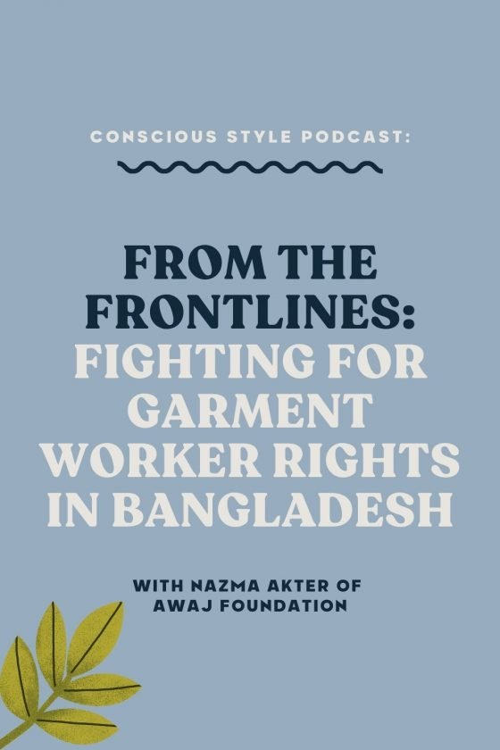 From the Frontlines: Fighting for Garment Worker Rights in Bangladesh