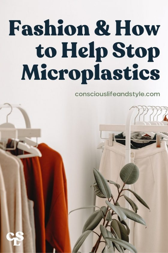 Fashion & How to help stop Microplastics - Conscious Life and Style
