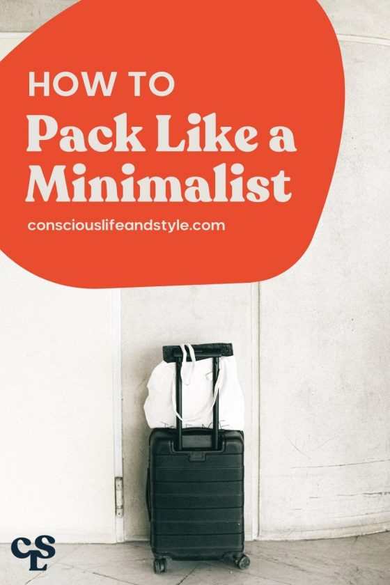 How to Pack Like a Minimalist - Conscious Life and Style