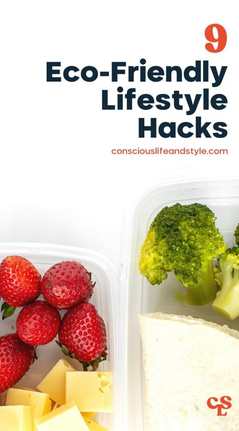 9 Eco-Friendly Lifestyle Hacks - Conscious Life and Style
