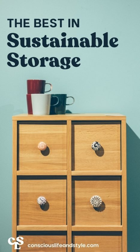 The best in Sustainable Storage - Conscious Life and Style